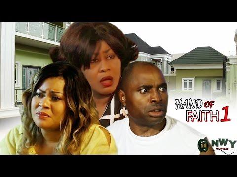 Hand Of Faith Season 1   - 2017 Latest Nigerian Nollywood Movie