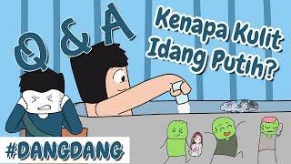 Video Kenapa Kulit Idang Warna Putih? , Kenapa Suka Tara Arts? | #DANGDANG MP3, 3GP, MP4, WEBM, AVI, FLV November 2018