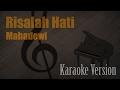 Download Lagu Mahadewi - Risalah Hati Karaoke Version | Ayjeeme Karaoke Mp3 Free