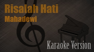 Video Mahadewi - Risalah Hati Karaoke Version | Ayjeeme Karaoke MP3, 3GP, MP4, WEBM, AVI, FLV Juli 2018
