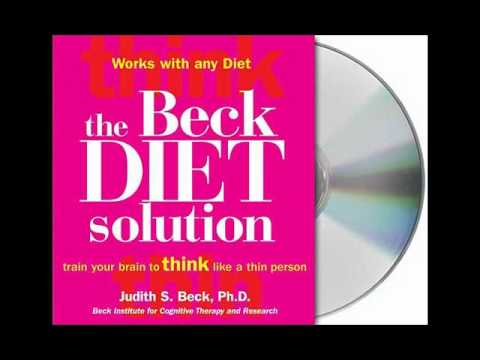 The Beck Diet Solution by Judith S. Beck, Ph.D.–Audiobook Excerpt