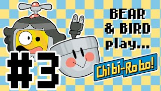 Bear and Bird play Chibi-Robo! #3 - Flashback