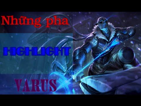Những pha highlight của Varus