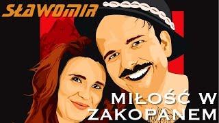 Skecz, kabaret = Sławomir - Miłość w Zakopanem - Oficjalny Teledysk