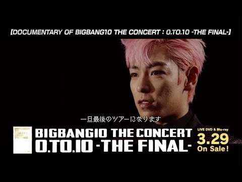 BIGBANG10 THE CONCERT : 0.TO.10 -THE FINAL- (SPOT_60 Sec.)