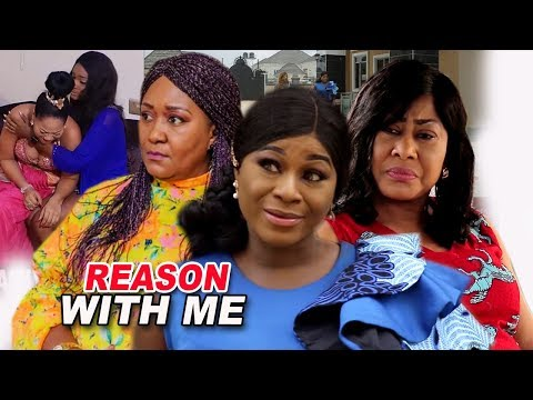 Reason With Me Season 1 & 2 - ( Destiny Etiko / Ngozi Ezeonu ) 2019 Latest Nigerian Movie