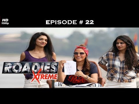 Roadies Xtreme - Full Episode 22 - An all out war to win Kashish!