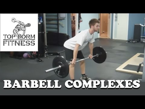 Barbell Complexes for Conditioning and Fat Loss
