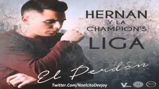 Hernan y La Champions Liga   El Perd n Tema Nuevo 2015