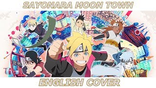 Sayonara Moon Town - Boruto: Naruto Next Gen (ENGLISH COVER feat. Fé van Kessel)