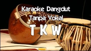 Video Karaoke TKW (Tanpa Vokal) dangdut MP3, 3GP, MP4, WEBM, AVI, FLV September 2017