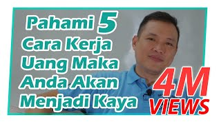 Download Video Pahami 5 Cara Kerja Uang Maka Anda Akan Menjadi Kaya Raya MP3 3GP MP4