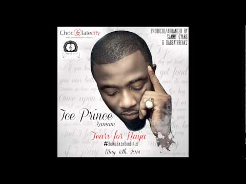 Tears For Naija - Ice Prince | Official Audio