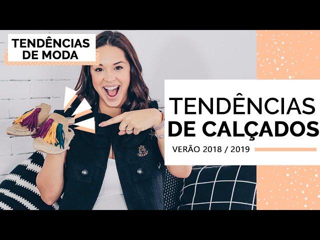 TENDÊNCIAS DE CALÇADOS VERÃO 18/19 | MARI FLOR - Closet da Mari