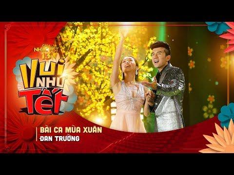 Bài Ca Mùa Xuân - Đan Trường   Gala Nhạc Việt 13 (Official)   Chương trình Tết Kỷ Hợi hay nhất - Thời lượng: 5 phút và 42 giây.