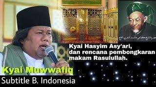 Video Kyai Muwafiq - Kisah Rencana Pembongkaran Makam Nabi, Kyai Hasyim Asyári. MP3, 3GP, MP4, WEBM, AVI, FLV Mei 2019