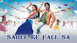 Saree Ke Fall Sa Song