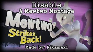 Disable – An SSB4 Mewtwo Montage by pikamaxi
