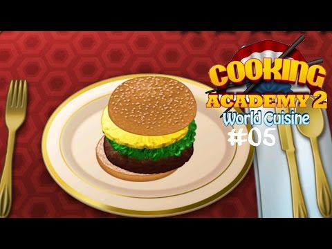 Cooking Academy 2 #05 Goldbesteckter Teriyaki-Burger ☆ Let's Play Cooking Academy 2 World Cuisine