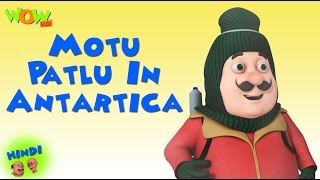 Motu & Patlu along with his friends heads to Antarctica by exploring Dr.Jhatka's teleporting machine. Something uncanny ...