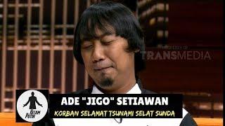 Download Video Pengalaman Spiritual ADE JIGO Saat Terseret Arus Tsunami | HITAM PUTIH (03/01/19) Part 2 MP3 3GP MP4