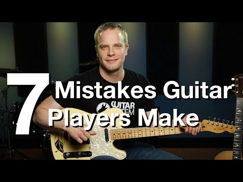7 Mistakes Guitar Players Make – Online Guitar Lessons