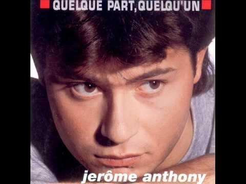 JEROME ANTHONY - QUELQUE PART QUELQU'UN