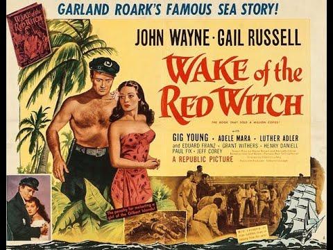 Wake Of the Red Witch, año 1948, John Wayne!