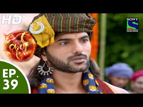 Video Suryaputra Karn - सूर्यपुत्र कर्ण - Episode 39 - 26th August, 2015 download in MP3, 3GP, MP4, WEBM, AVI, FLV January 2017