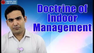 Doctrine of Indoor Management By Advocate Sanyog Vyas