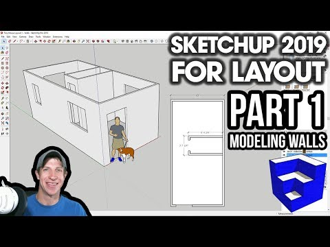 SKETCHUP 2019 FOR LAYOUT - Part 1 - Floor Plan And Walls