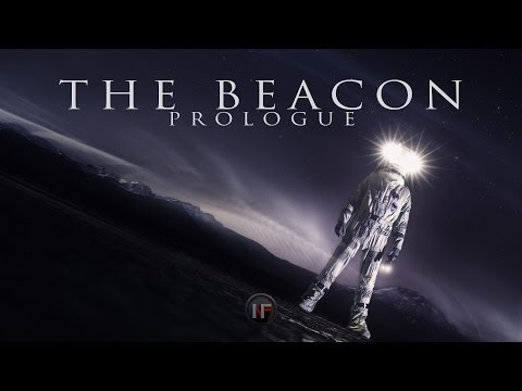 "SCI FI SHORT FILM (4K/UHD) THE BEACON - Episode I ""Prologue"""