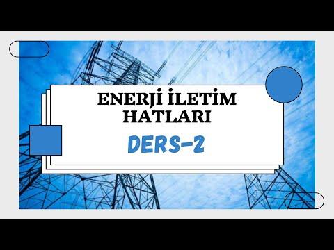 DERS-2   Enerji İletim Hatlarında Direkler