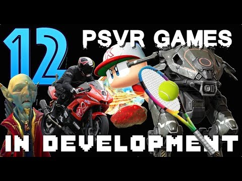 In Development for PSVR | 12 New Upcoming Playstation VR Games!