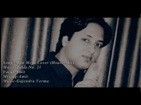 Mann Mera - Table No.21 Rajeev Khandelwal & Tena Desae ft. Amit