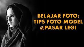 Video Belajar Foto: Tips Foto Model @Pasar Legi (2018)| DarwisVlog #22 MP3, 3GP, MP4, WEBM, AVI, FLV September 2019