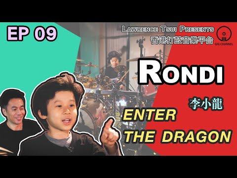 【GIG STAGE】EP#09 〔RONDI〕 李小龍 - Enter The Dragon (4K Drumming)