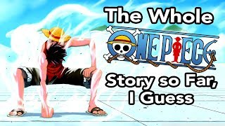 Video the whole One Piece story so far, i guess MP3, 3GP, MP4, WEBM, AVI, FLV Juli 2018