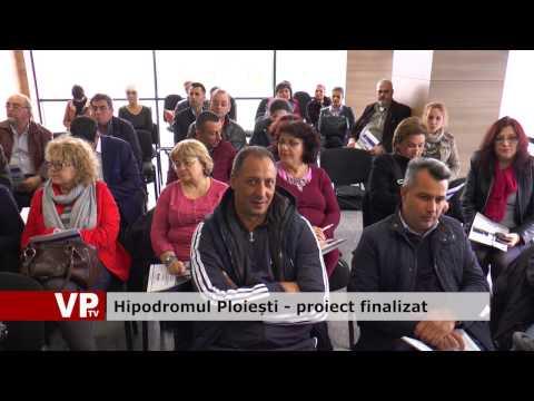 Hipodromul Ploiești – proiect finalizat