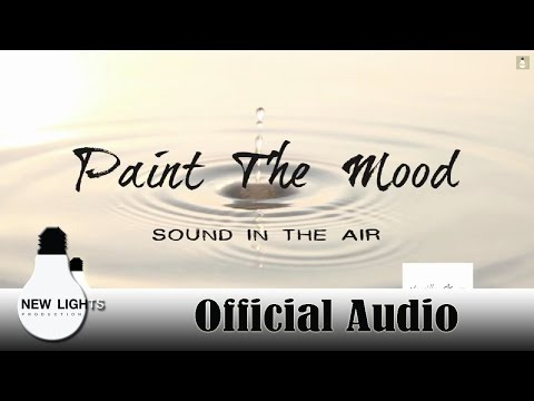 Paint the mood -  (Official audio)