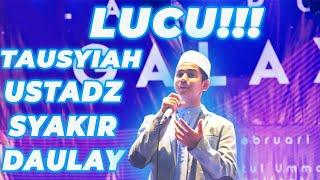 Video LUCU !! : Syakir Daulay Tausyiah di acara GALAXY2.0 MA AMANATUL UMMAH PACET MP3, 3GP, MP4, WEBM, AVI, FLV Juni 2019