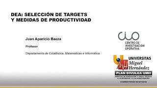 DEA: Selección De Targets Y Medidas De Productividad