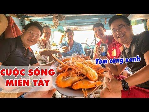 Say ngất trên Thuyền với Tôm Càng Xanh Hấp Nước Dừa, Gà Nướng Muối Ớt ▶ DU LỊCH MIỀN TÂY - Thời lượng: 25 phút.