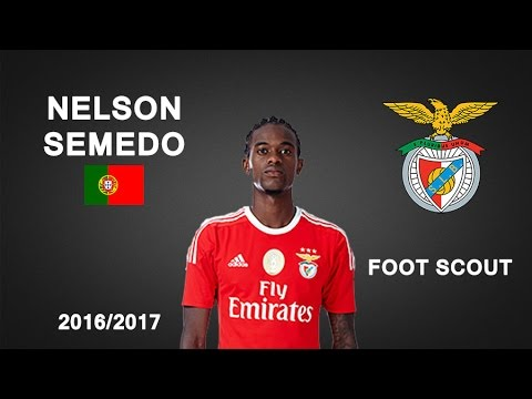 NELSON SEMEDO | SL Benfica | Goals, Skills, Assists | 2016/2017 (HD)