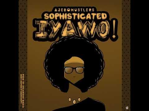 Knowledge and P.I. Piego (Ajebo Hustlers) - Sophisticated Iyawo