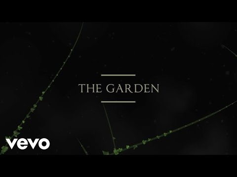 The Garden Lyric Video