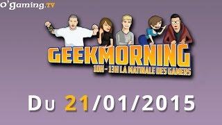 GeekMorning - La matinale du 21/01/2015