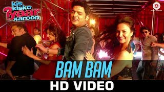 Bam Bam - Song Video - Kis Kisko Pyaar Karoon