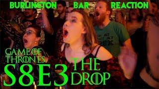 Game Of Thrones // Burlington Bar Reactions // S8E3