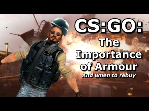 CS:GO - The Importance of Armour and when to rebuy